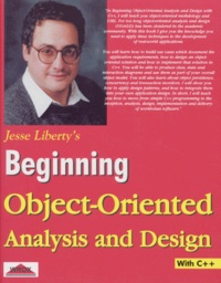 BEGINNING OBJECT-ORIENTED ANALYSIS AND DESIGN. With C++ - Jesse Liberty | Showmesound.org