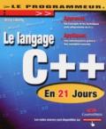 Jesse Liberty - Le langage C++ - En 21 jours.