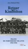 Jesse-Richard Pitts - Retour sur Kimbolton - Pilote de forteresse volante 1943-1944.