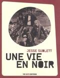 Jesse Sublett - Une vie en noir.