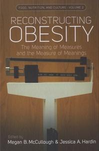 Jessica A. Hardin - Reconstructing Obesity.