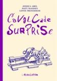 Jessica Abel et Matt Madden - Cavalcade surprise.