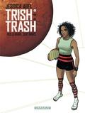 Jessica Abel - Trish Trash, Rollergirl sur Mars Tome 1 : .