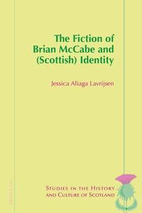 Jessica Aliaga lavrijsen - The Fiction of Brian McCabe and (Scottish) Identity.