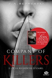 Jessica Ann Redmerski - Company of Killers Tome 2 : A la recherche d'Izabel.