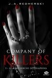 Jessica Ann Redmerski - Company of Killers Tome 3 : A la recherche de Seraphina.