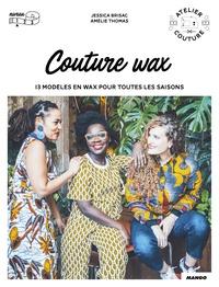Jessica Brisac et Amélie Thomas - Couture wax.