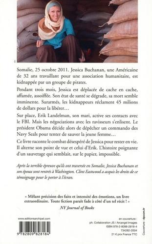 Prisonnière des rebelles. 93 jours dans l'enfer somalien