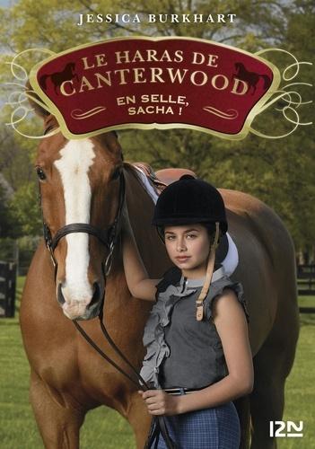 Le haras de Canterwood Tome 1 En selle, Sacha !