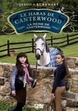 Jessica Burkhart - Le haras de Canterwood Tome 10 : La reine de Canterwood.
