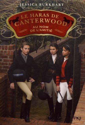 Le haras de Canterwood Tome 8 Au nom de l'amitié