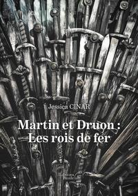 Histoiresdenlire.be Martin et Druon : les rois de fer Image