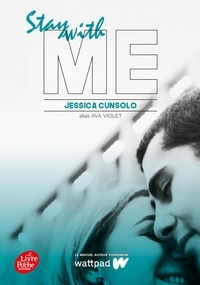 Jessica Cunsolo - With me Tome 2 : Stay with me.