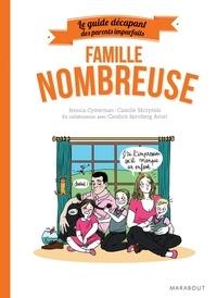 Jessica Cymerman - Le guide des parents imparfaits : Famille nombreuse.