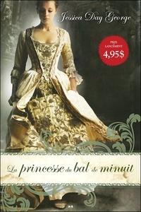 Jessica Day George - La princesse du bal de minuit Tome 1 : .