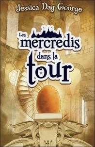 Jessica Day George - Le château Malicieux Tome 2 : Les mercredis dans la tour.