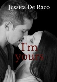 Jessica de Raco - I'm yours.