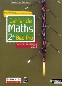 Jessica Estevez-Brienne et Emmanuelle Lafont - Cahier de maths 2de Bac Pro Spirales.