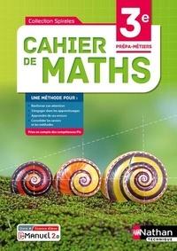 Jessica Estevez-Brienne et Laetitia Fortin - Cahier de maths 3e Prépa-Métiers Spirales.