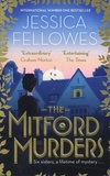 Jessica Fellowes - The Mitford Murders.