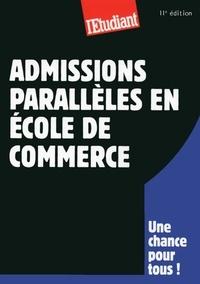 Jessica Gourdon - SERIE ETUDES  : Admissions parallèles en école de commerce 11ED.