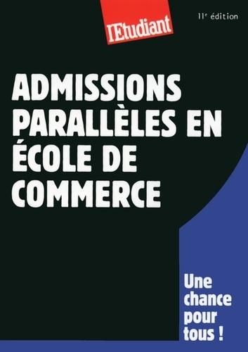 SERIE ETUDES  Admissions parallèles en école de commerce 11ED