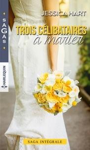 Téléchargements ebook gratuits pour Nook Color Trois célibataires à marier  - Avis de coup de foudre ; Un couple inattendu ; Un amour imprévu 9782280416832 par Jessica Hart in French