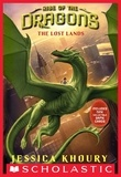 Jessica Khoury - The Lost Lands (Rise of the Dragons, Book 2).