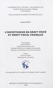 Jessica Ledan - L'investisseur en droit privé et droit fiscal français.