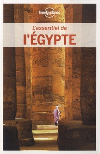 Jessica Lee et Anthony Sattin - L'essentiel de l'Egypte.