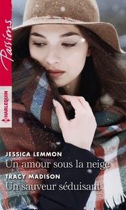 Téléchargez des livres électroniques gratuits pour BlackBerry Un amour sous la neige - Un sauveur séduisant en francais par Jessica Lemmon, Tracy Madison