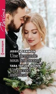 Jessica Lemmon et Tara Taylor Quinn - Une demande sous les flocons ; Un escroc indélicat.
