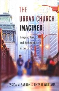 The Urban Church Imagined - Religion, Race, and Authenticity in the City.pdf