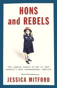 Jessica Mitford - Hons & Rebels.
