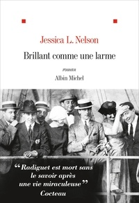 Jessica Nelson et Jessica L. NELSON - Brillant comme une larme.