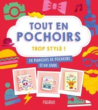 Jessica Ollivaud et Caroline Soulères - Trop style ! - 20 planches de pochoirs et un livre.