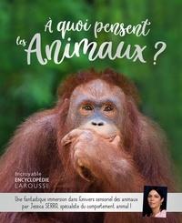 Jessica Serra - A quoi pensent les animaux ?.