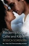 Jessica Sorensen - The Redemption of Callie and Kayden - Callie and Kayden 02.