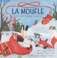 Jessica Southwick et Pippa Curnick - La moufle - Un conte classique en pop up.