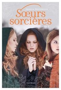 Jessica Spotswood - Soeurs sorcières Tome 1 : .