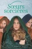 Jessica Spotswood - Soeurs sorcières Tome 2 : .