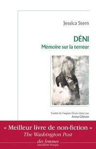Jessica Stern - Déni - Mémoire sur la terreur.
