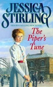 Jessica Stirling - The Piper's Tune - Book One.