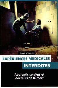Jessica Stone - Expériences médicales interdites.
