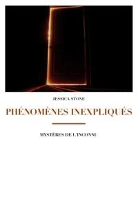 Jessica Stone - Phénomènes inexpliqués - Mystères de l'inconnu.