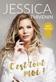 Jessica Thivenin - C'est tout moi !.
