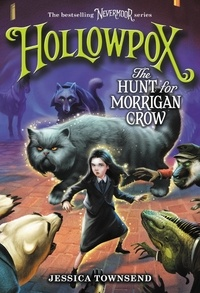 Jessica Townsend - Hollowpox: The Hunt for Morrigan Crow.