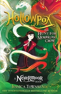 Jessica Townsend - Hollowpox - The Hunt for Morrigan Crow Book 3.