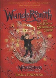 Jessica Townsend - Nevermoor  : Wundersmith - The Calling of Morrigan Show.