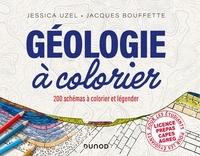 Jessica Uzel et Jacques Bouffette - Géologie à colorier - 200 schémas à colorier et légender.